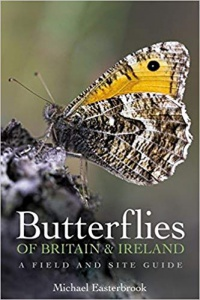 Butterflies of Britain and Ireland: A Field and Site Guide